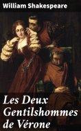 ebook: Les Deux Gentilshommes de Vérone