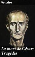 eBook: La mort de César: Tragédie