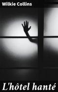 ebook: L'hôtel hanté