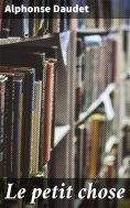 eBook: Le petit chose