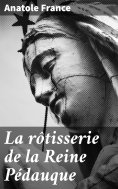 eBook: La rôtisserie de la Reine Pédauque