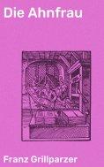 eBook: Die Ahnfrau