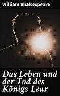 ebook: Das Leben und der Tod des Königs Lear