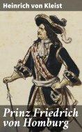 ebook: Prinz Friedrich von Homburg