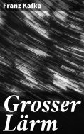 ebook: Grosser Lärm