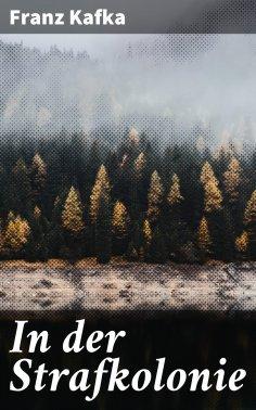 eBook: In der Strafkolonie