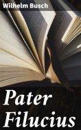 ebook: Pater Filucius