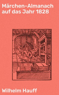 ebook: Märchen-Almanach auf das Jahr 1828