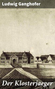 eBook: Der Klosterjaeger