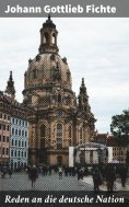 ebook: Reden an die deutsche Nation