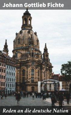 ebook: Reden an die deutsche Nation