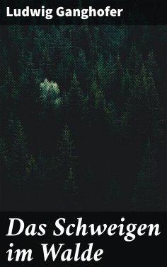 eBook: Das Schweigen im Walde