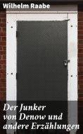 eBook: Der Junker von Denow und andere Erzählungen