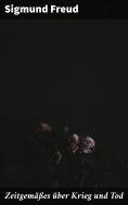 ebook: Zeitgemäßes über Krieg und Tod
