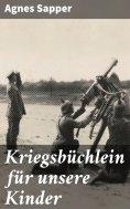 eBook: Kriegsbüchlein für unsere Kinder