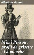 eBook: Mimi Pinson : profil de grisette ; La mouche