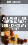 eBook: The Legend of the Christmas Rose & Other Christmas Stories