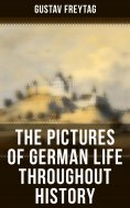 ebook: The Pictures of German Life Throughout History