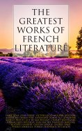 ebook: The Greatest Works of French Literature