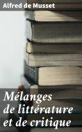 eBook: Mélanges de littérature et de critique