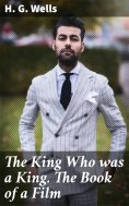eBook: The King Who was a King. The Book of a Film