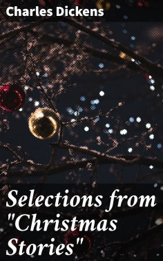 """ebook: Selections from """"Christmas Stories"""""""