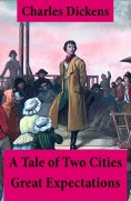 eBook: A Tale of Two Cities + Great Expectations: 2 Unabridged Classics