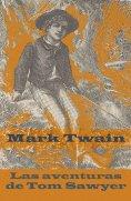ebook: Las aventuras de Tom Sawyer (texto completo, con índice activo)