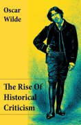 eBook: The Rise Of Historical Criticism (Unabridged)