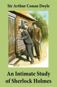 eBook: An Intimate Study of Sherlock Holmes (Conan Doyle's thoughts about Sherlock Holmes)