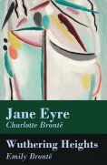 ebook: Jane Eyre + Wuthering Heights (2 Unabridged Classics)