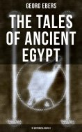 eBook: The Tales of Ancient Egypt (10 Historical Novels)