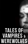 ebook: Tales of Vampires & Werewolves