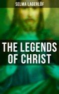 eBook: The Legends of Christ