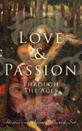 eBook: Love & Passion Through The Ages (Historical Novels Boxed-Set)