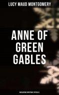 eBook: Anne of Green Gables (Musaicum Christmas Specials)