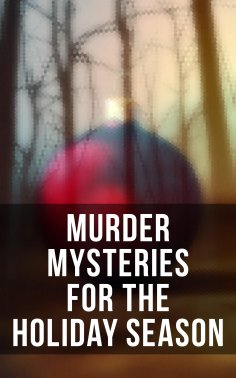 ebook: Murder Mysteries for the Holiday Season