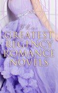 ebook: The Greatest Regency Romance Novels