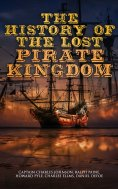eBook: The History of the Lost Pirate Kingdom
