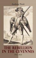 eBook: The Rebellion in the Cevennes (Vol. 1&2)