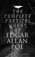 eBook: The Complete Poetical Works of Edgar Allan Poe