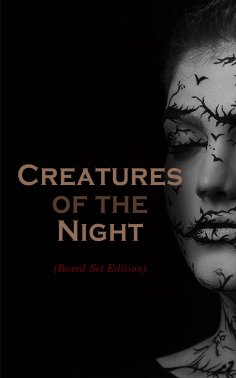 eBook: Creatures of the Night (Boxed Set Edition)