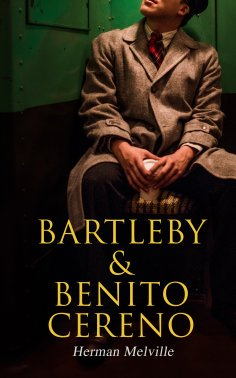 eBook: Bartleby & Benito Cereno