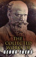 eBook: The Collected Works of Georg Ebers