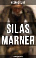 eBook: Silas Marner (The Weaver of Raveloe)