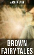 eBook: Brown Fairytales