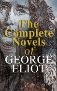 eBook: The Complete Novels of George Eliot