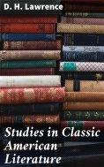 eBook: Studies in Classic American Literature