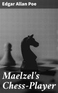 eBook: Maelzel's Chess-Player