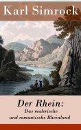 eBook: Der Rhein: Das malerische und romantische Rheinland